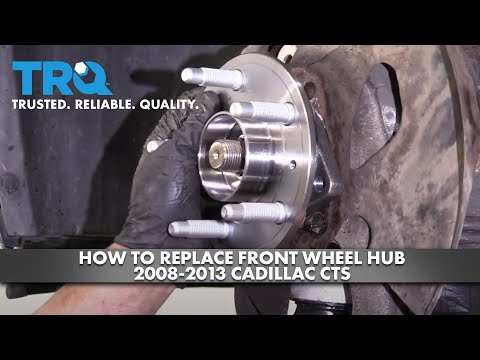 How To Replace Front Wheel Hub 2008-13 Cadillac CTS