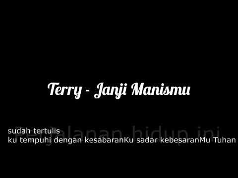 Terry - Janji Manismu (lirik)