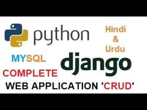 Python Django Complete Web Application Development using Mysql 'CRUD' !!!