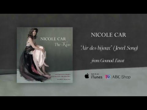 Nicole Car sings Jewel Song 'Air des bijoux' (Gounod - Faust) - Official Audio