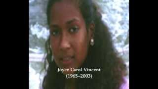 "JOYCE CAROL VINCENT: ""Lay Dead 3 Years Before Any One Noticed"" True Story"