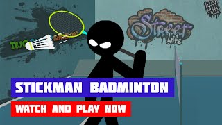Stickman Sports: Badminton · Game · Gameplay
