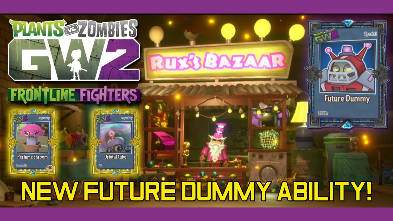 PvZ Garden Warfare 2 - RUX is Here! Rux Selling Legendaries & New Future  Dummy Ability by CHINASAUR