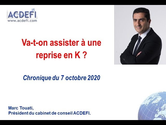 Va-t-on assister à une reprise en K ?