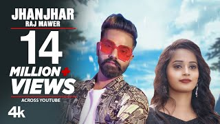 Jhanjhar (Official Video) Raj Mawer | New Haryanvi Songs 2019 | Latest Haryanvi Songs 2019