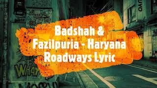 Gambar cover Badshah & Fazilpuria  - Haryana Roadways(Lyric Video)