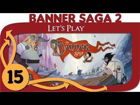 The Banner Saga 2 - Ep. 15 - Fasolt - Gameplay - Let's Play