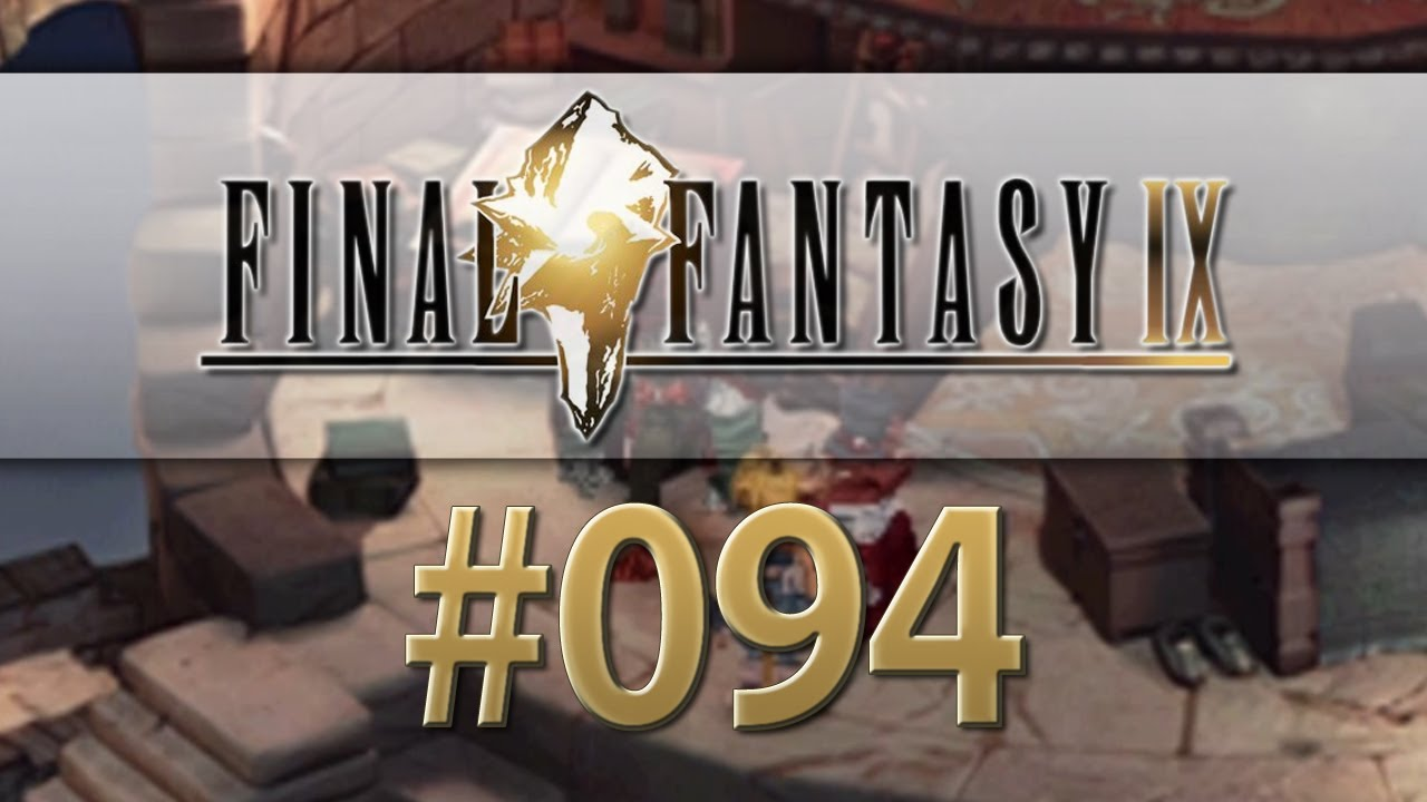 Let's Play Final Fantasy IX #094 - Erst ma nach Treno ...