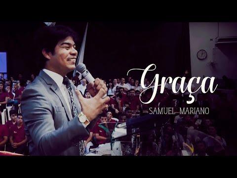 Samuel Mariano - Graça