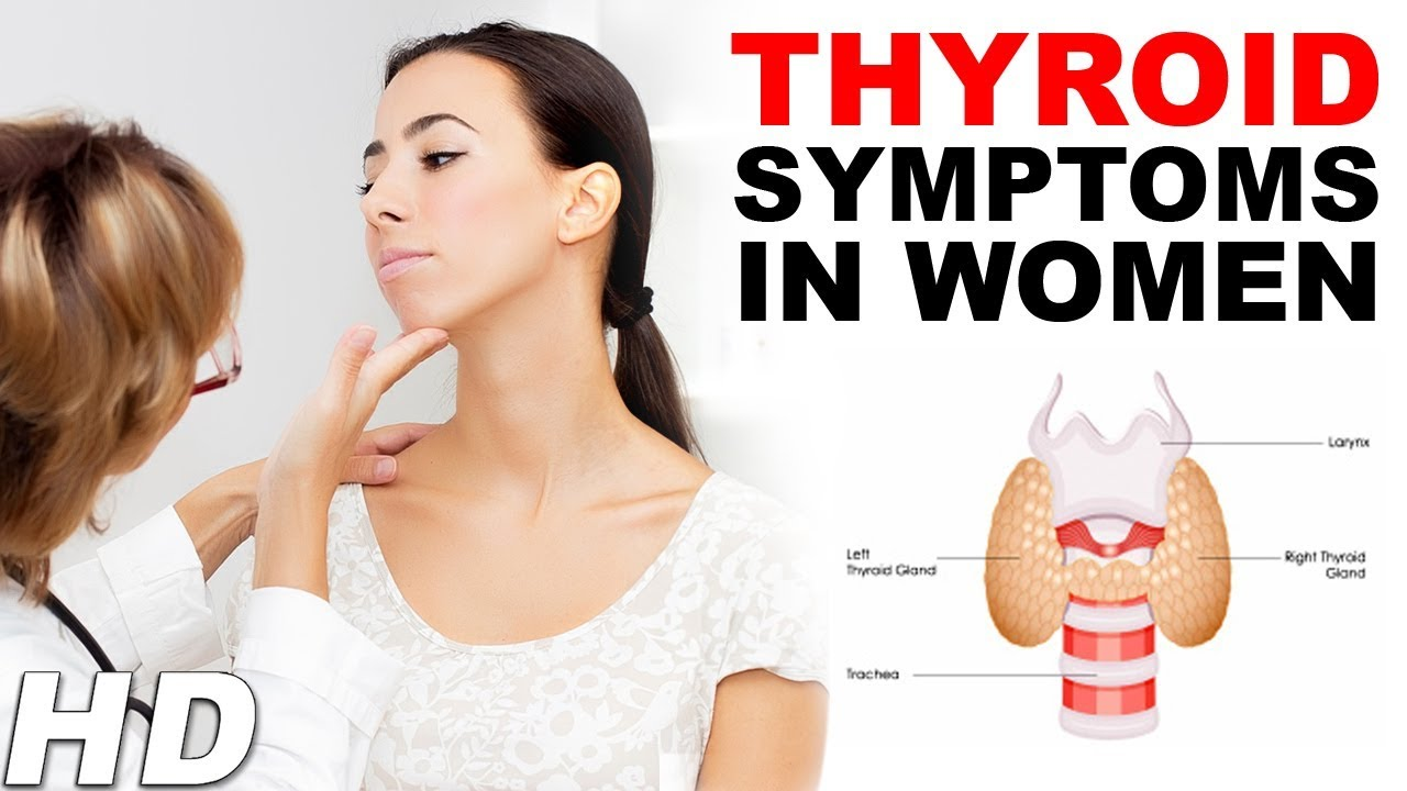 What Are Thyroid Disease Problems Symptoms In Women Signs And