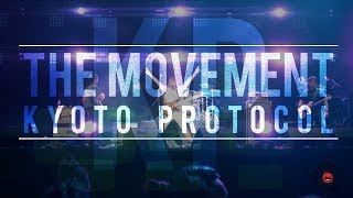 The Movement: Kyoto Protocol