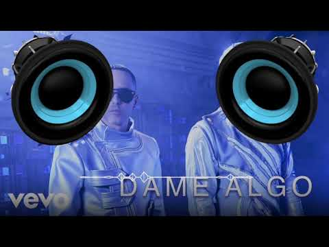 Dame Algo (BASS BOOSTED) Bad Bunny, Wisin & Yandel
