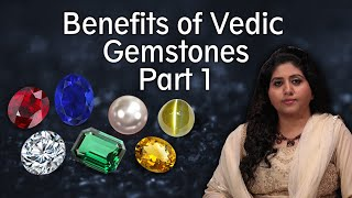 All about the power, benefits and mystery of Gemstones, Workshop Part 1Neeta Singhal