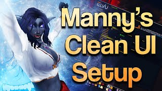 Manny's UI Tutorial Setup: Easy, Liġht and CLEAN! | Addons Guide