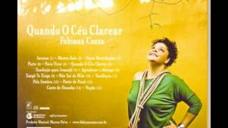 Fabiana Cozza   Quando o Ceu Clarear 2007