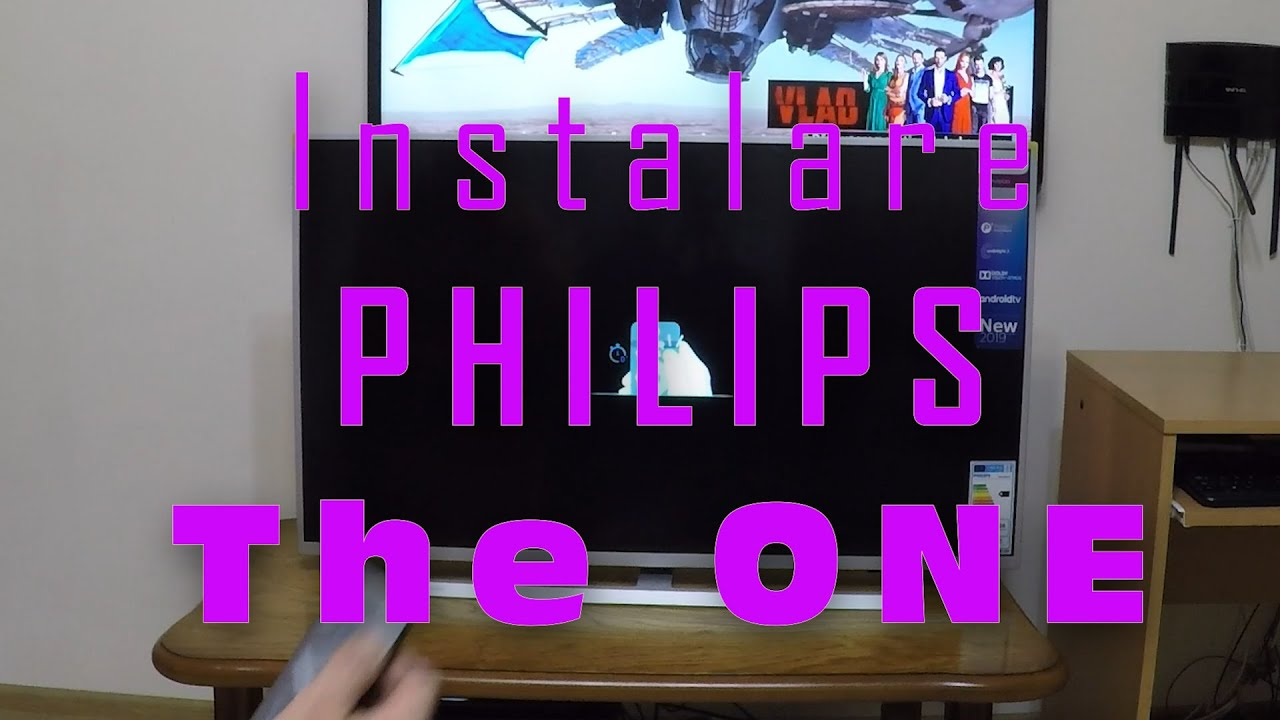 Instalare  Philips The ONE 4K Smart Android LED Ambilight UHD 43PUS7304/12 model 2019