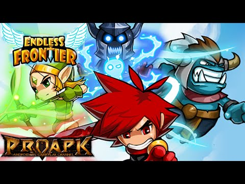 Endless Frontier Gameplay IOS / Android