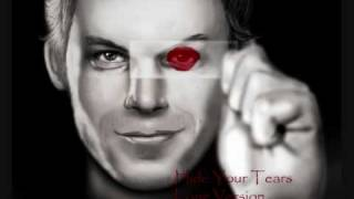 Hide Your Tears (3x, Dexter Soundtrack) - Daniel Licht