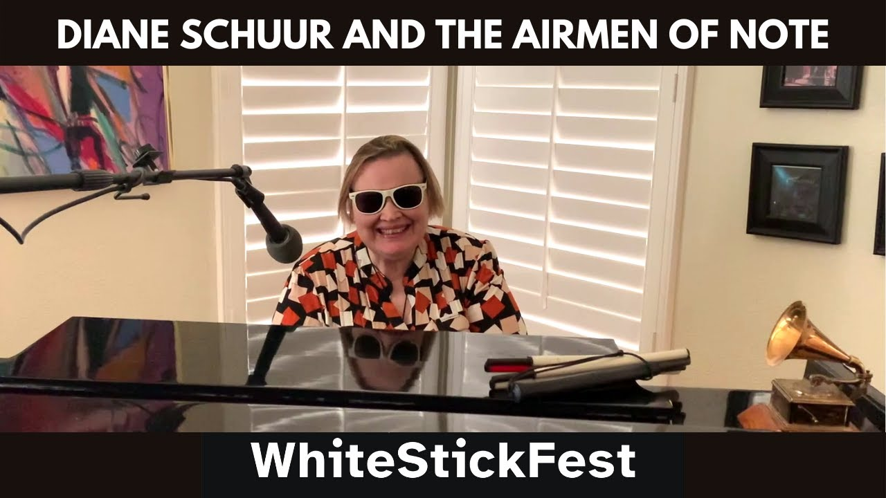 #WhiteStickFest 2021 :: Diane Schuur and The Airmen of Note - We'll Be Together Again