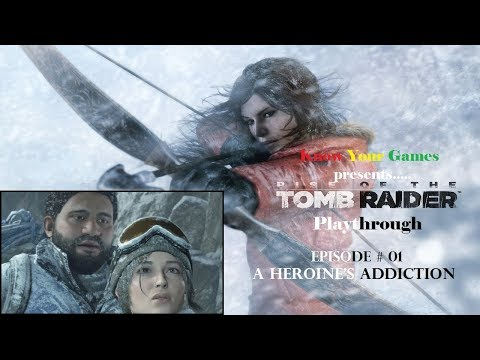 Rise of the Tomb Raider Playthrough [01/38]