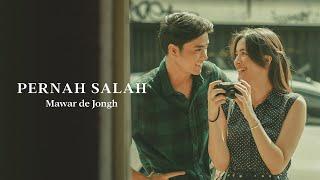 Mawar de Jongh - Pernah Salah |  Music