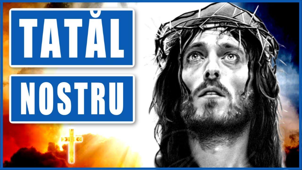 Download TATĂL NOSTRU 🙏 Cea Mai Puternica Rugaciune Crestina