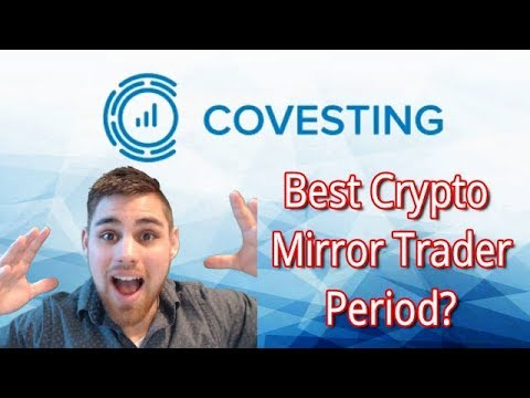 COVESTING NEWS: Best Crypto Mirror Trader Period!?