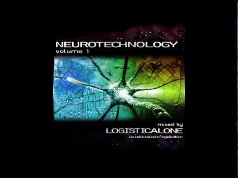 Neurotechnology Vol. 1 Mixed by Logisticalone [FULL LENGTH MIX]