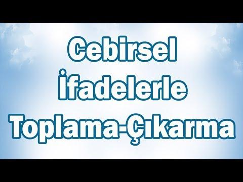 CEBİRSEL İFADELERLE TOPLAMA ve ÇIKARMA İŞLEMİ Konu Anlatımı | 6. Sınıf Matematik