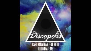 Carl Hanaghan Feat. Beth - Illuminate Me