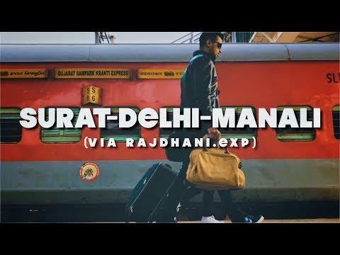 SURAT to DELHI to MANALI   Rajdhani Express   Vlog