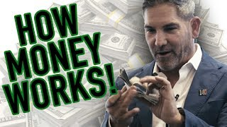 How Money Works! - Grant Cardone