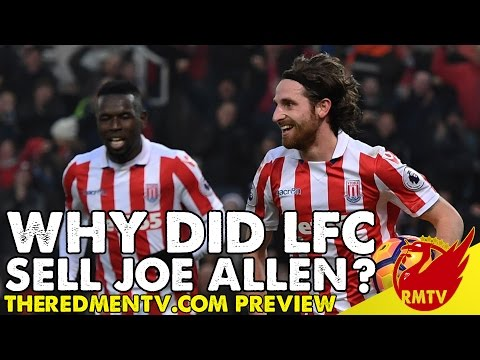 Why Did Liverpool Sell Joe Allen? | RMTV Preview