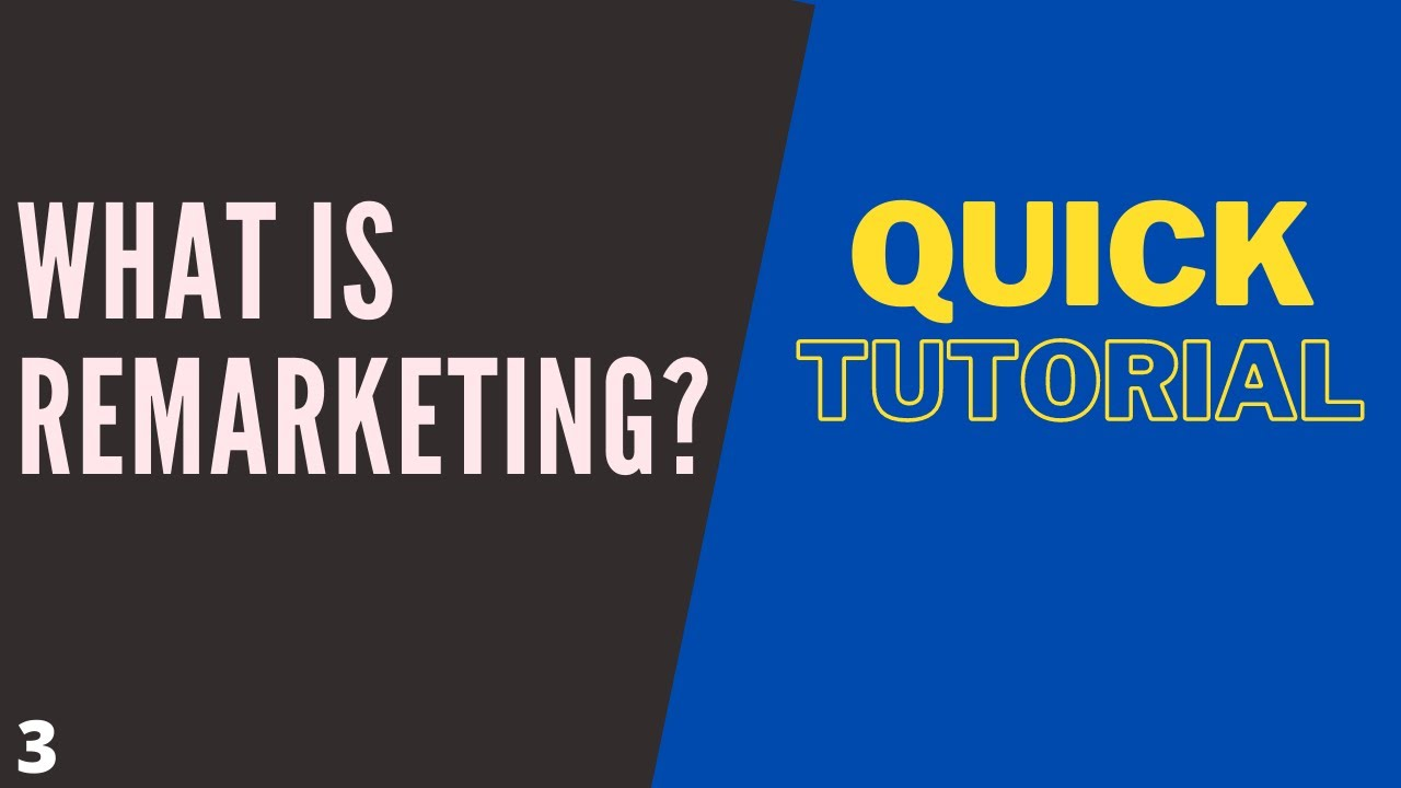 Quick Tutorial – What Is Remarketing? [In Hindi] 2020