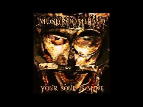 Mushroomhead - Your Soul Is Mine (Vinyl Version)