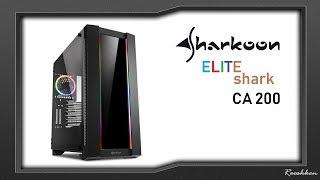 Sharkoon Elite Shark CA200G - Duża obudowa z wyższej półki