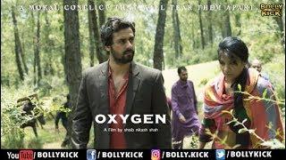Oxygen Official Hindi Trailer 2019 | Hindi Movies | Bollywood Trailers | Shoib Shah