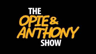 Opie and Anthony - Sam