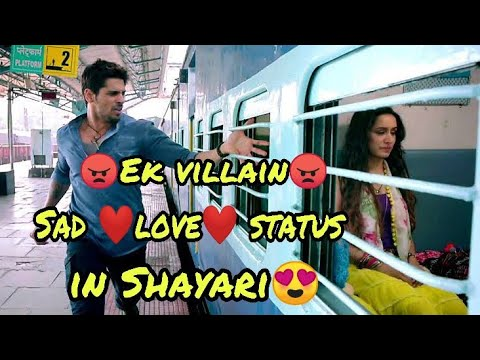 Best Of Ek Villain Sad Status In Shayari 2018 || Success Love Status||