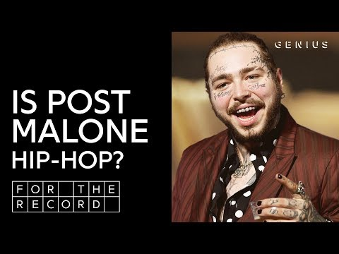 Unpacking Post Malone's Complicated Relationship With Hip-Hop | For The Record