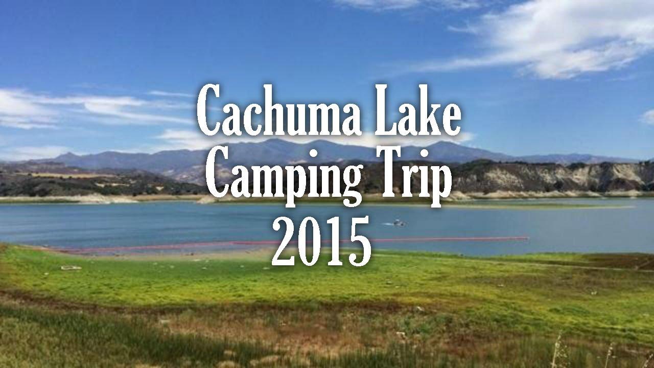Cachuma Lake Camping 2015 Youtube
