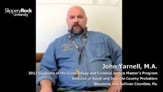 SRU Alumni Success Stories - John Yarnell, Master of the Arts in Criminology and Criminal Justice