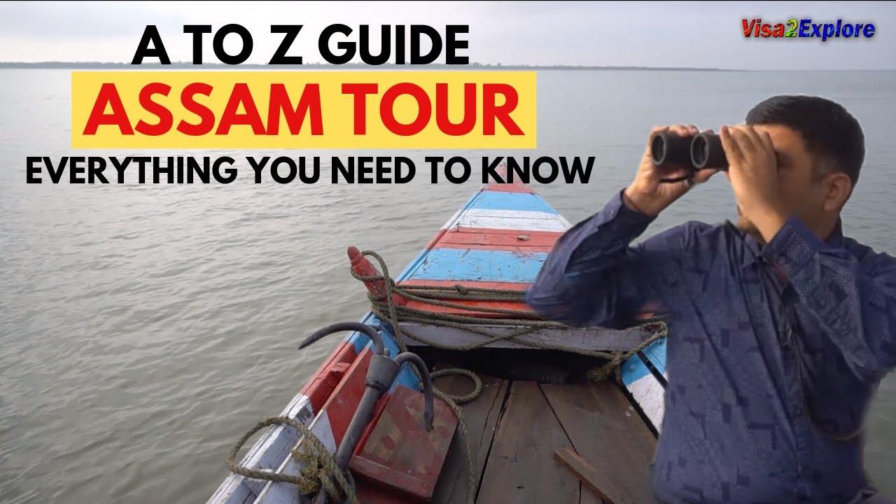 EP 16 Assam, North East India Tour Guide   Assam Tourist places