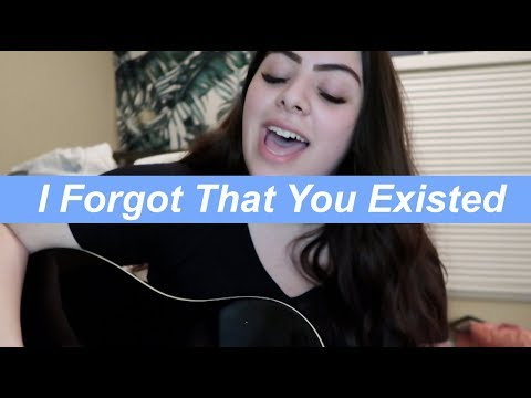 i-forgot-that-you-existed---taylor-swift-(acoustic-cover)