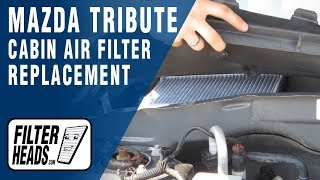 cabin air filter replacement mazda tribute