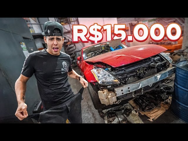 FICOU 15.000 PARA ARRUMAR O NISSAN 350Z