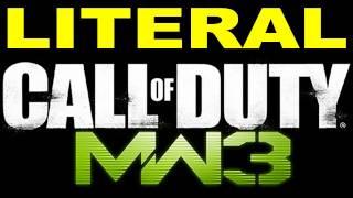 LITERAL Call of Duty Modern Warfare 3 Trailer