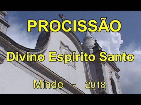 PROCISSÃO DO DIVINO ESPÍRITO SANTO - MINDE - 2018