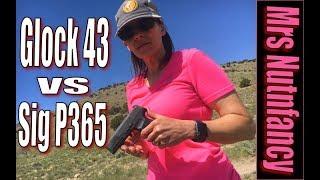 Mrs Nutnfancy Glock 43 vs Sig P365