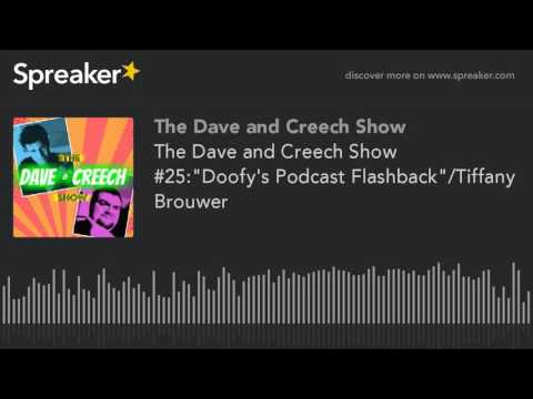 The Dave and Creech  25: